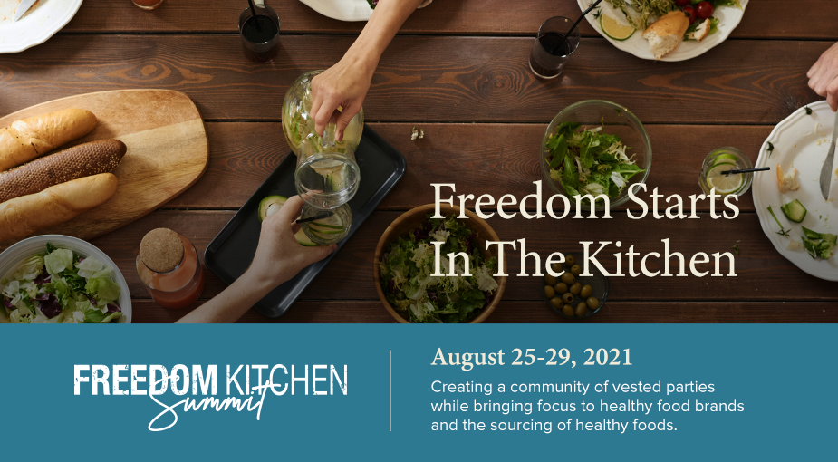 Freedom Kitchen Summit: Nourish Your Body and Your Soul
