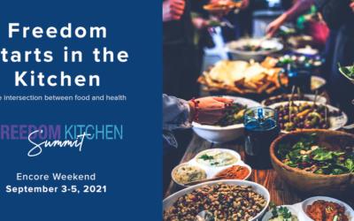 Encore Weekend: Freedom Kitchen Summit